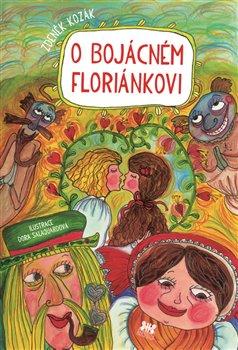 Obálka titulu O bojácném Floriánkovi