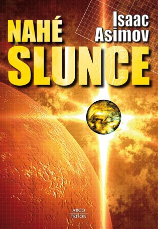 Nahé slunce - Isaac Asimov | Booksquad.ink