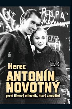 Obálka titulu Herec Antonín Novotný