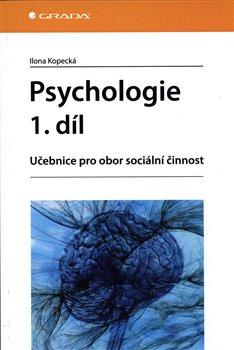 Obálka titulu Psychologie 1. díl