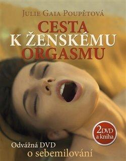 Obálka titulu Cesta k ženskému orgasmu