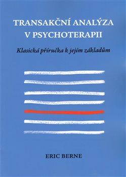 Obálka titulu Transakční analýza v psychoterapii