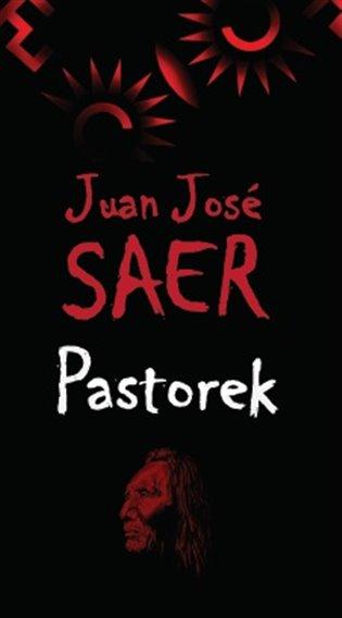 Pastorek - Juan José Saer | Booksquad.ink