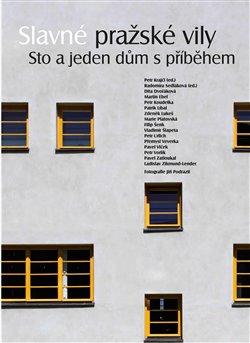 Obálka titulu Slavné pražské vily. Sto a jeden dům s příběhem