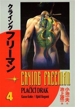 Obálka titulu Crying Freeman: Plačící drak 4