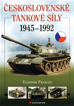 Obálka titulu Československé tankové síly 1945–1992