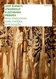 Lesy Šumavy, lýkožrout a ochrana přírody - obálka
