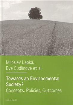 Obálka titulu Towards an Environmental Society? / Směrem k environmentální společnosti?