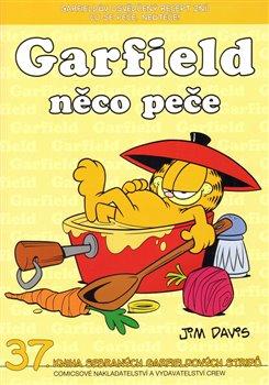 Obálka titulu Garfield 37: Garfield něco peče