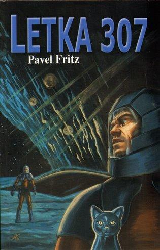 Letka 307 - Pavel Fritz   Booksquad.ink