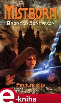 Obálka titulu Mistborn: Finální říše