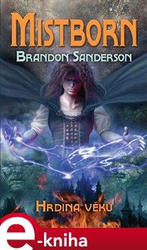 Obálka titulu Mistborn: Hrdina věků