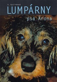 Obálka titulu Lumpárny psa Árona
