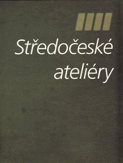 Obálka titulu Středočeské ateliéry