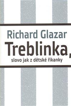 Obálka titulu Treblinka, slovo jak z dětské říkanky
