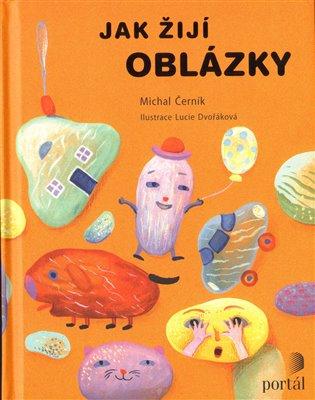 Jak žijí oblázky - Michal Černík | Booksquad.ink