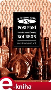 Obálka titulu Poslední bourbon