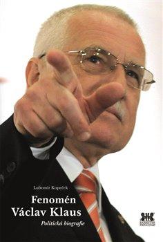 Obálka titulu Fenomén Václav Klaus