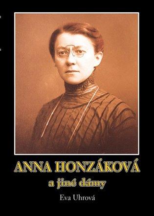 Anna Honzáková a jiné dámy - Eva Uhrová   Booksquad.ink