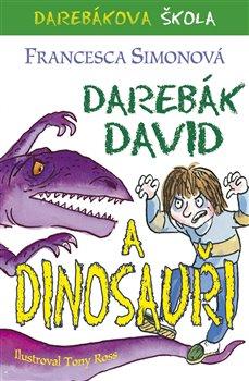 Obálka titulu Darebák David a dinosauři