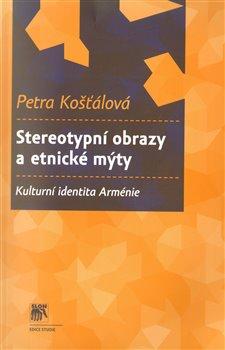 Obálka titulu Stereotypní obrazy a etnické mýty