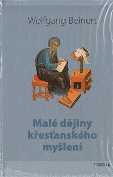 Obálka titulu Malé dějiny křesťanského myšlení