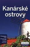 KANÁRSKÉ OSTROVY - LONELY PLANET - 2.VYD