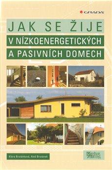 Obálka titulu Jak se žije v nízkoenergetických a pasivních domech