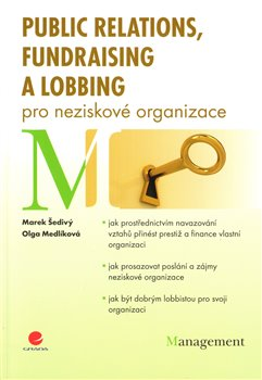 Obálka titulu Public relations, fundraising a lobbing pro neziskové organizace