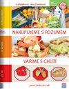 Obálka knihy Nakupujeme s rozumem, vaříme s chutí