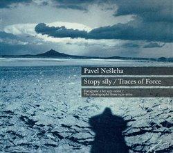Obálka titulu Pavel Nešleha Stopy síly / Traces Of Force