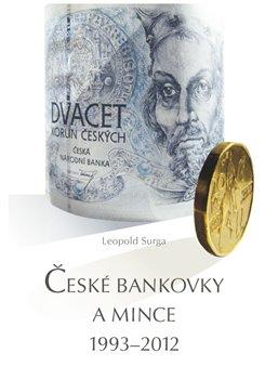 České bankovky a mince 1993 – 2012