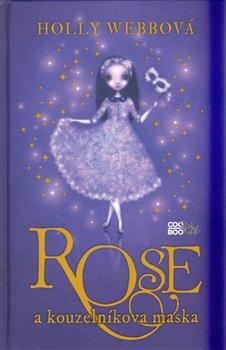 Obálka titulu Rose a kouzelníkova maska
