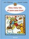 Obálka knihy Čáry máry fuk, ať jsem zase kluk!