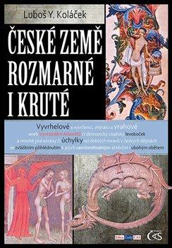 Obálka titulu České země rozmarné i kruté