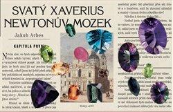 Obálka titulu Svatý Xaverius a Newtonův mozek