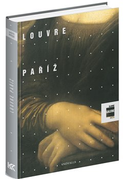 Obálka titulu Slavné galerie světa: Louvre, Paříž