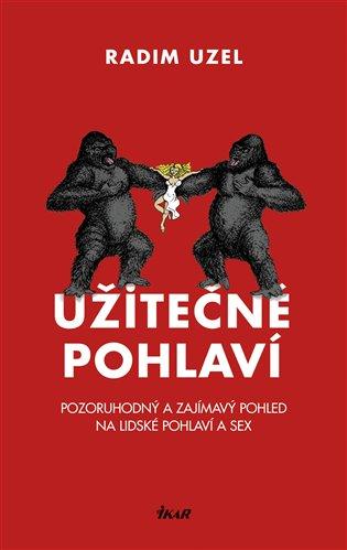 Užitečné pohlaví - Radim Uzel | Booksquad.ink