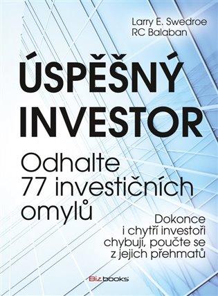 Úspěšný investor:Odhalte 77 investičních omylů - RC Balaban, | Booksquad.ink