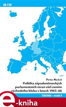 Politika západoněmeckých parlamentních stran vůči zemím východního bloku v letech 1963-66