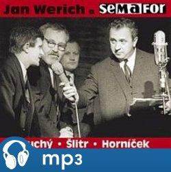 Obálka titulu Jan Werich a Semafor