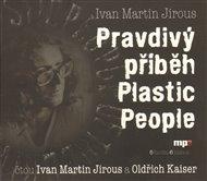 Pravdivý příběh Plastic People