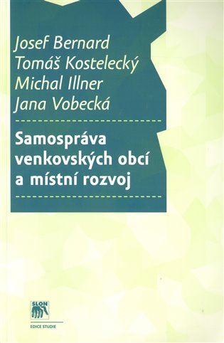 Samospráva venkovských obcí a místní rozvoj - Josef Bernard,   Booksquad.ink