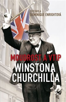Obálka titulu Moudrost a vtip Winstona Churchilla
