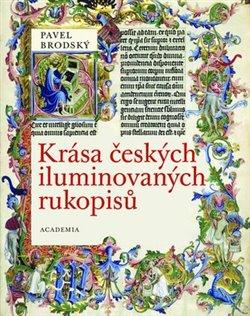 Obálka titulu Krása českých iluminovaných rukopisů