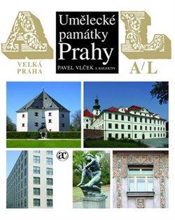Obálka titulu Umělecké památky Prahy A-L