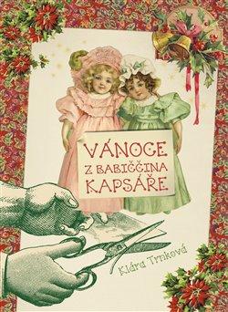 Obálka titulu Vánoce z babiččina kapsáře