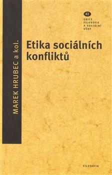 Obálka titulu Etika sociálních konfliktů