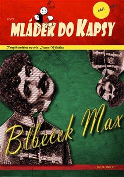 Obálka titulu Blbeček Max