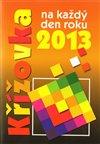 Obálka knihy Křížovka na každý den roku 2013